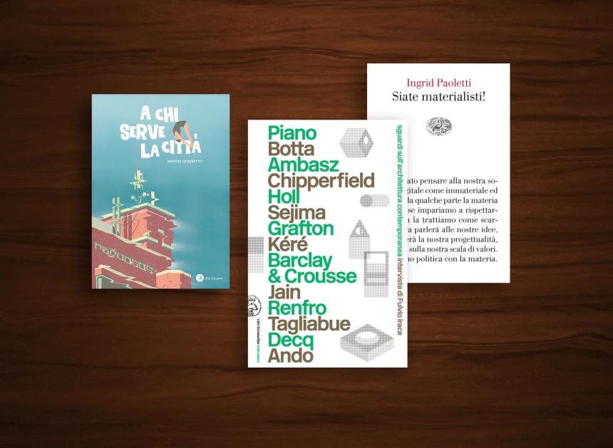 Dalla materia al progetto, letture per la costruzione di città che sanno ascoltare